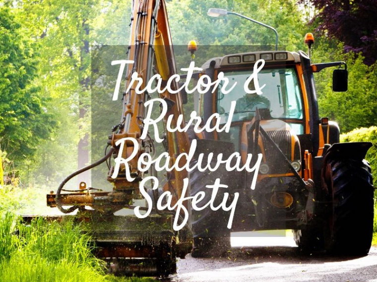 National Farm Safety and Health Week: Tractor and rural roadway safety