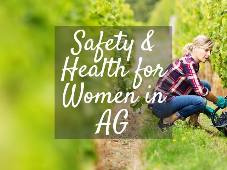 National Farm Safety and Health Week: Safety and health for women in AG